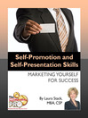 Self-Promotion and Self-Presentation Skills (eBook): Marketing Yourself for Success